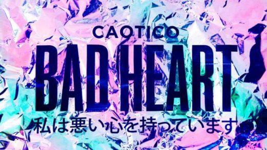Caotico - Bad Heart