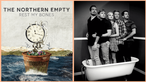 The Northern Empty Rest My Bones